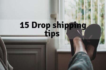 15 dropshipping tips