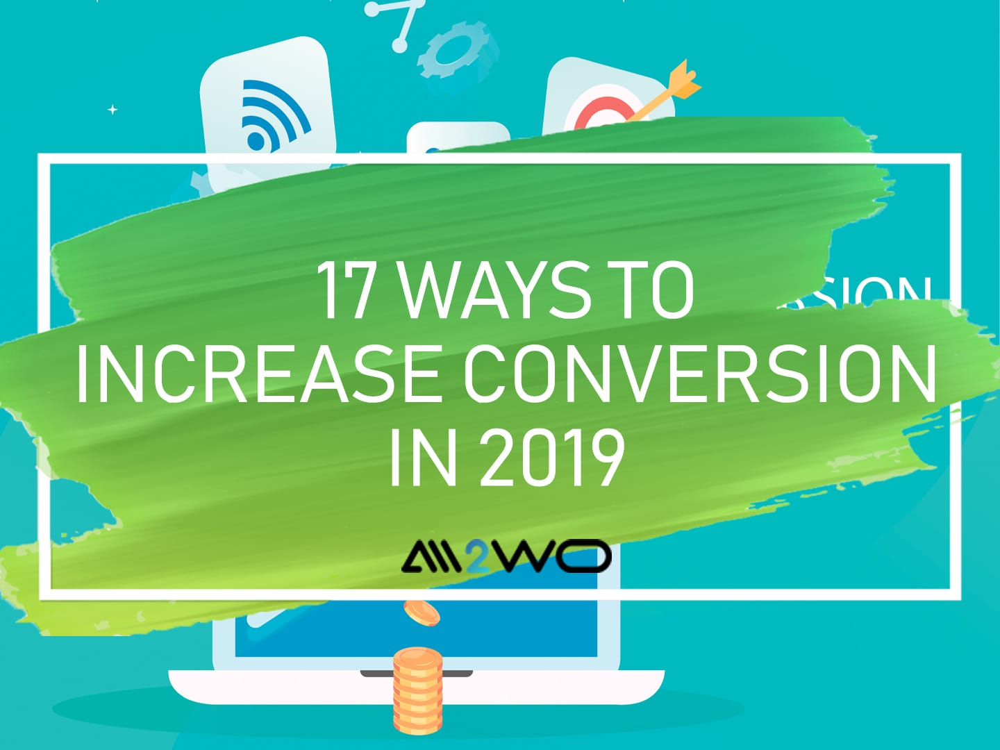 17-ways-to-increase-conversion-for-dropshipping-store-in-2019