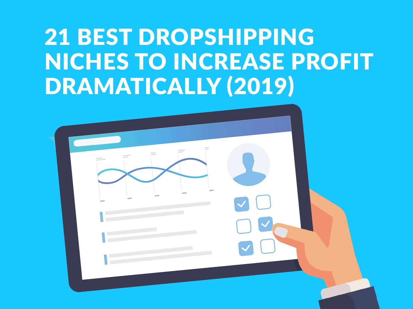 21 Best Dropshipping Niches to Increase Profit Dramatically