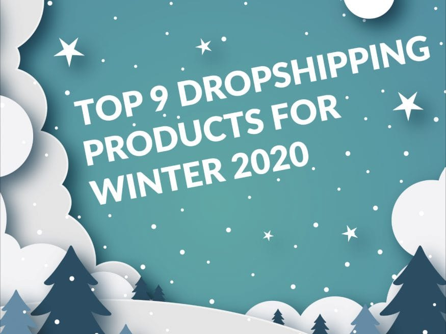 Top-9-Dropshipping-Products-for-Winter-2020