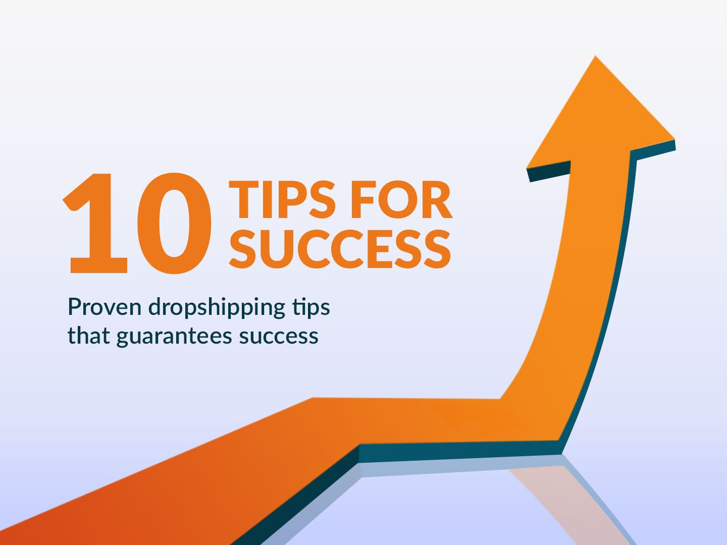 10-PROVEN-DROPSHIPPING-TIPS-THAT-GUARANTEES-SUCCESS