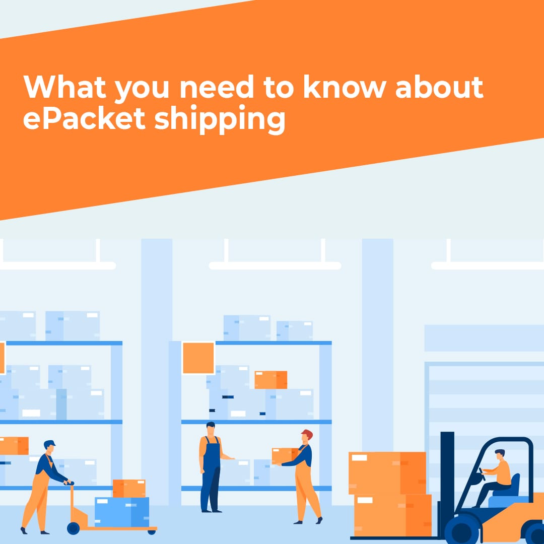 1080X1080_POST_WHAT-YOU-NEED-TO-KNOW-ABOUT-EPACKET-SHIPPING