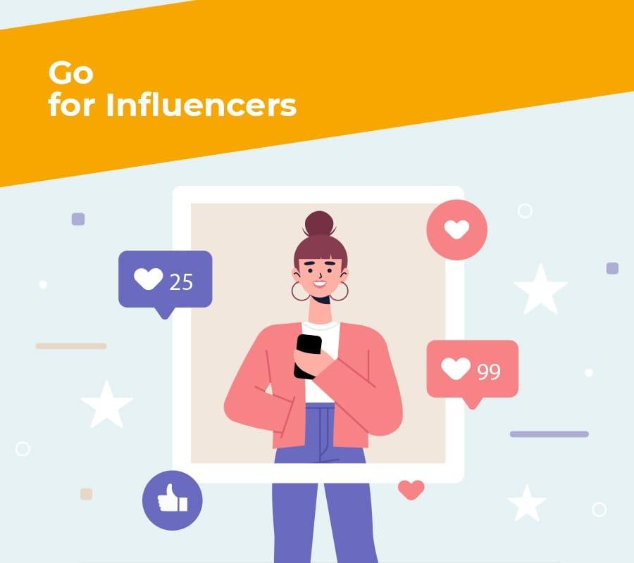 go for Influencers