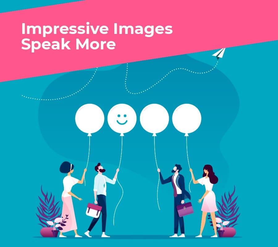 Impressive_Images_Speak_More