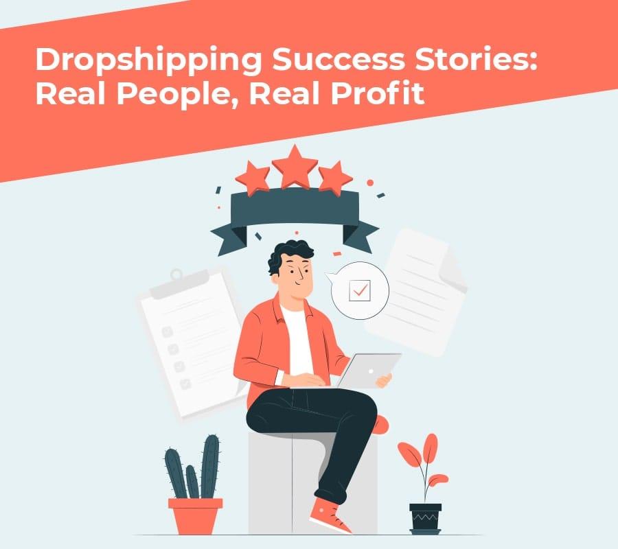 Dropshipping success stories min