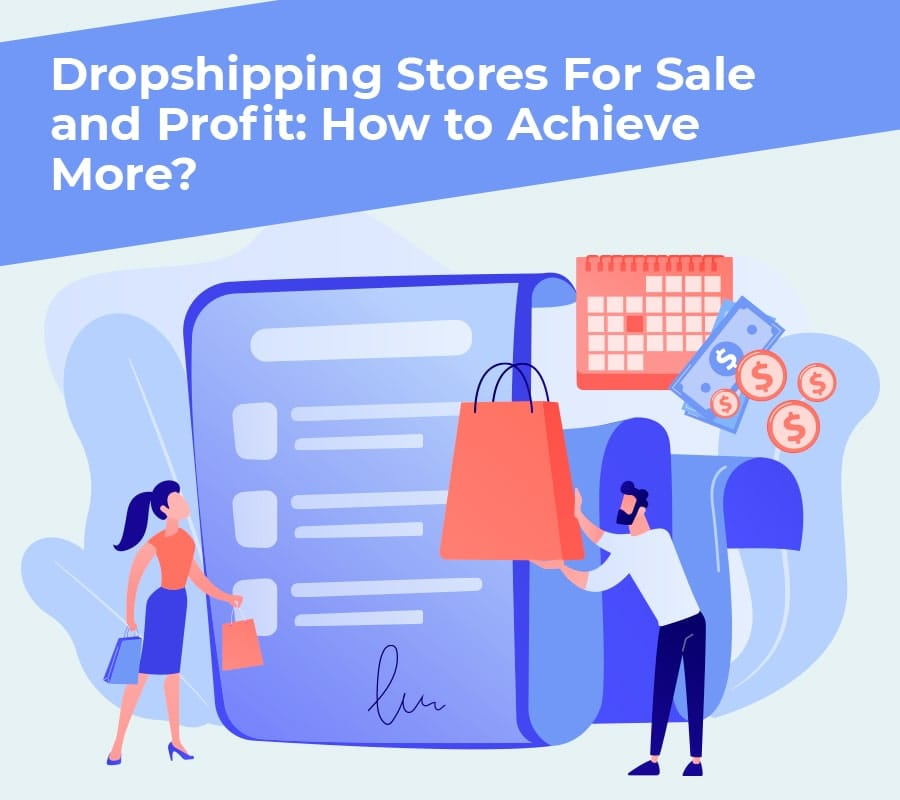 Dropshipping stores for sale and profit how to achieve more min