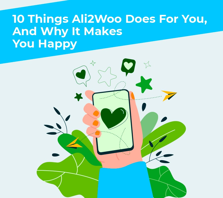 10 things ali2woo does for you and why it makes you happy min