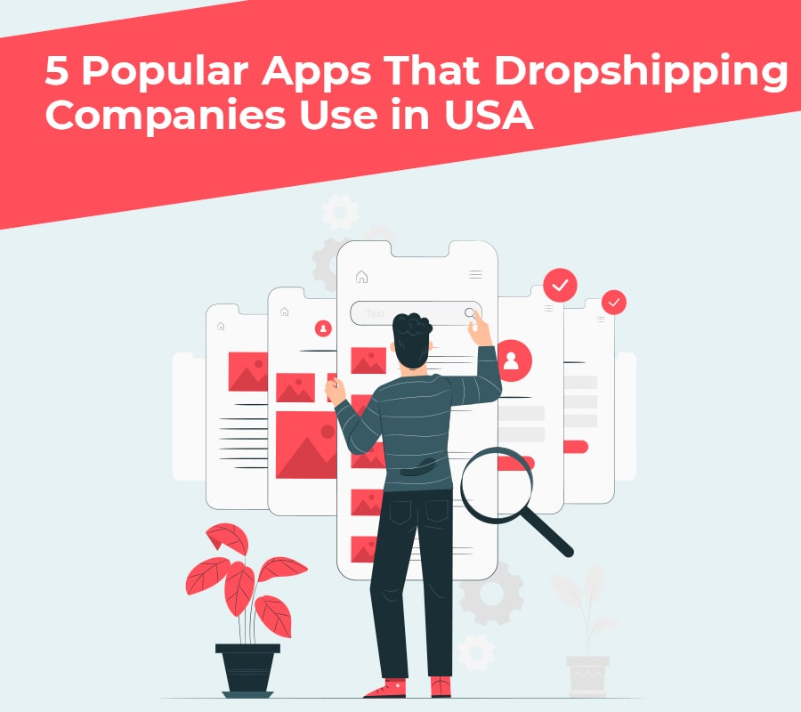 5 popular apps that dropshipping companies use in usa min