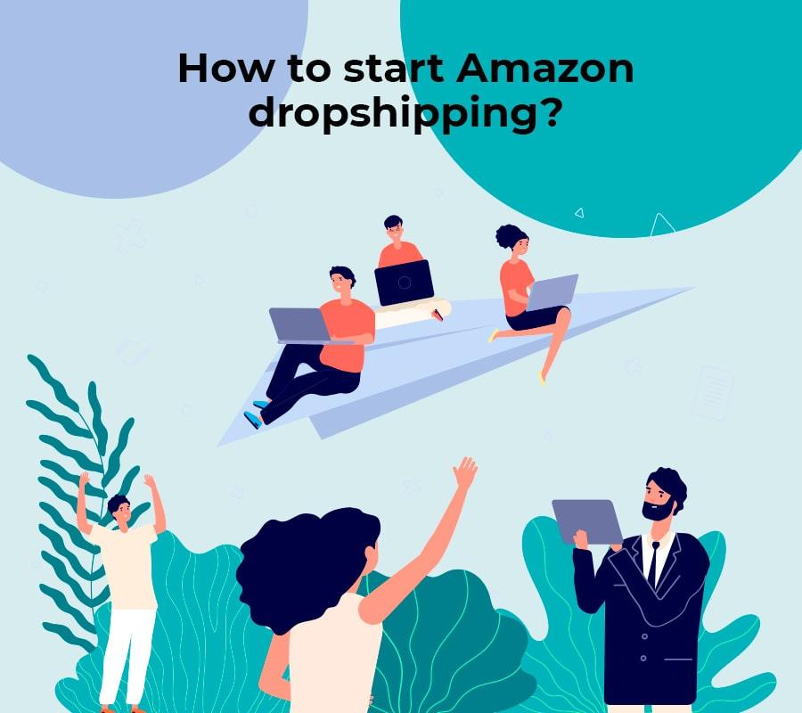 How to start amazon dropshipping