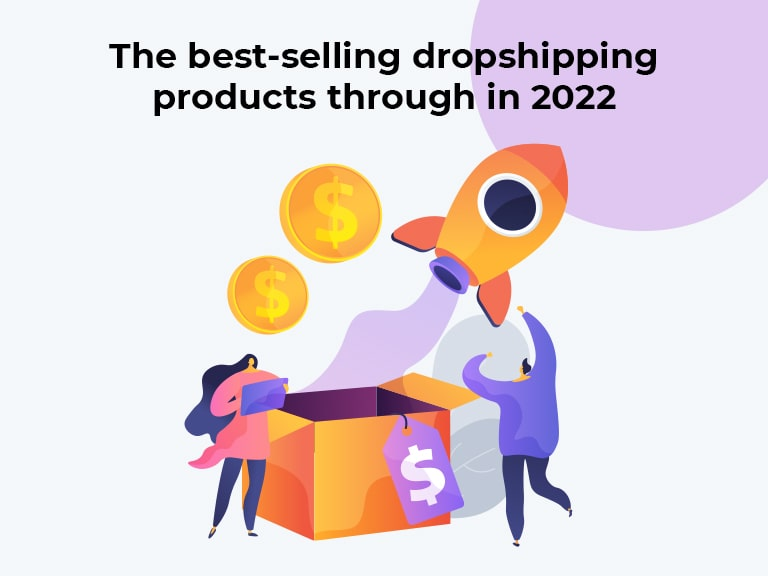 Best selling dropshipping products in 2022
