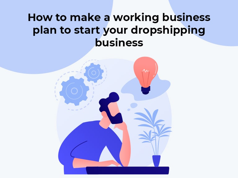 How to make business plan to start dropshipping